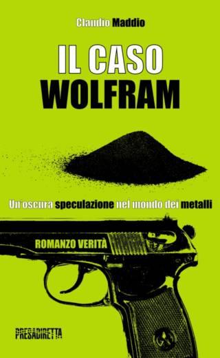 IL CASO WOLFRAM