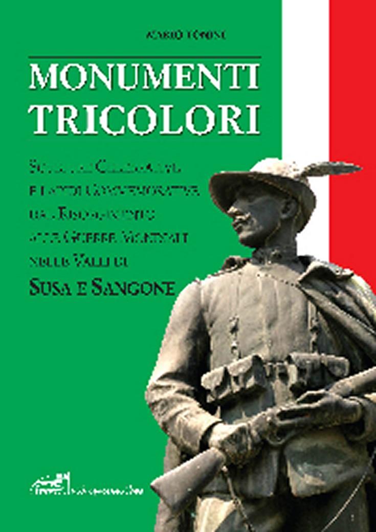 copertina-libro-MONUMENTI TRICOLORI IN VAL SUSA E VAL SANGONE