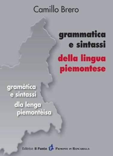 GRAMMATICA E SINTASSI DELLA LINGUA PIEMONTESE