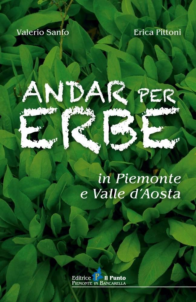 ANDAR PER ERBE IN PIEMONTE E VALLE D'AOSTA