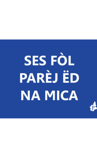 SES FÒL  PARÈJ ËD  NA MICA (tacmesì 2)
