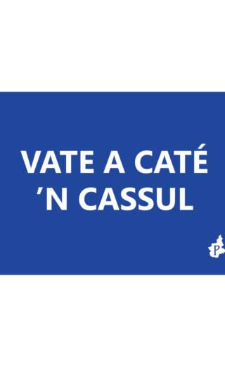 VATE A CATÉ  'N CASSUL (tacmesì 7)