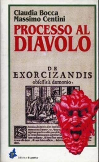 PROCESSO AL DIAVOLO