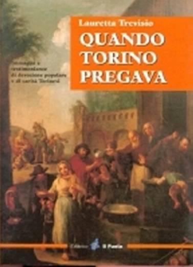 copertina-libro-QUANDO TORINO PREGAVA