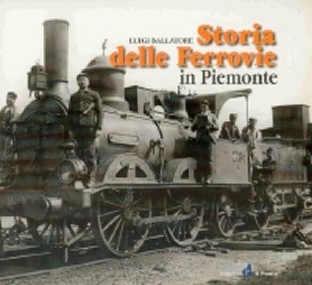 copertina-libro-Storia delle ferrovie in Piemonte