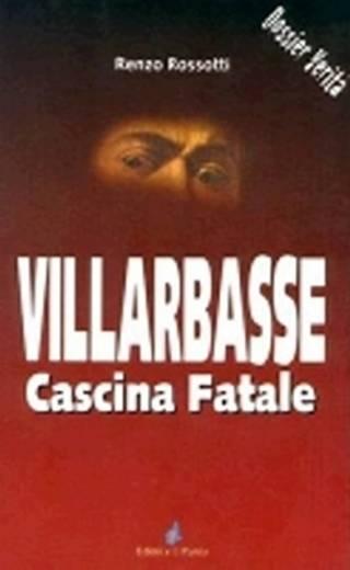 VILLARBASSE CASCINA FATALE
