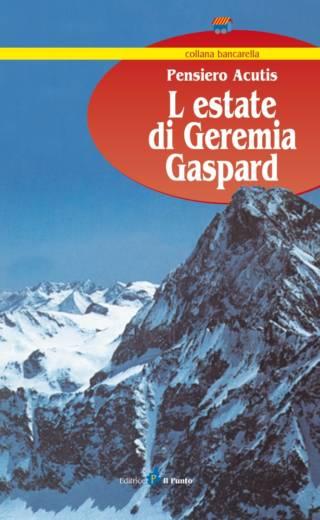 L'ESTATE DI GEREMIA GASPARD