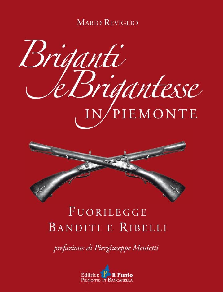 BRIGANTI E BRIGANTESSE IN PIEMONTE