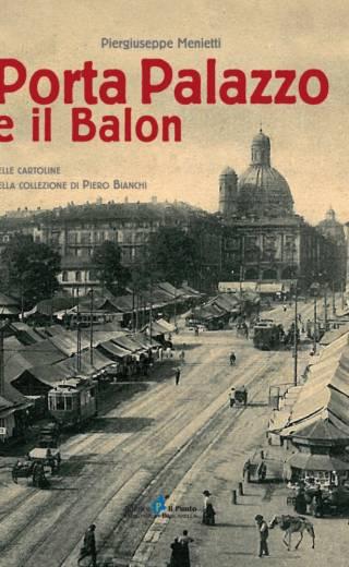 PORTA PALAZZO E IL BALON