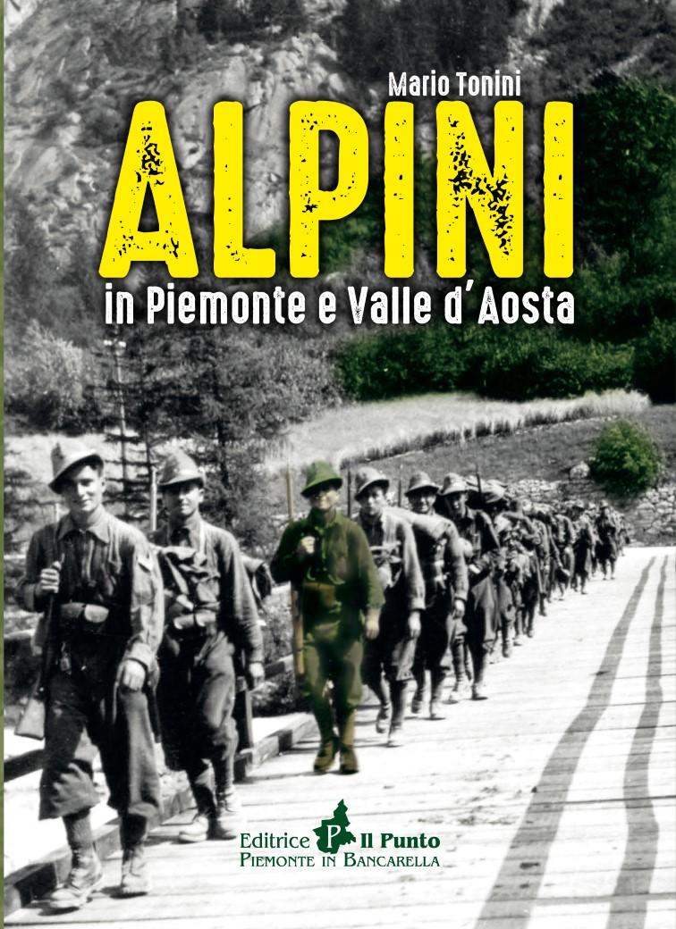 Libro Alpini in Piemonte e Valle d'Aosta